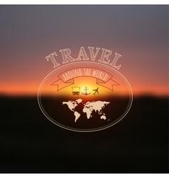 Travel label on blurred sunset background hipster vector