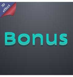 Bonus icon symbol 3d style trendy modern design vector