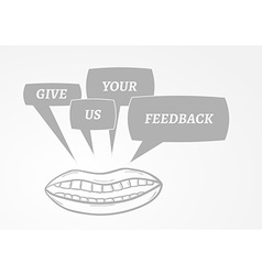 Give me feedback speech bubbles and mouth vector