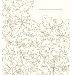 Floral card hand drawn retro oak leaves and acorns vector