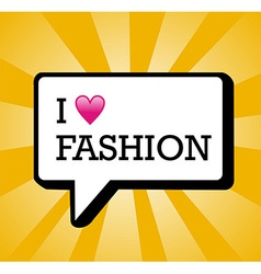 I love fashion background vector