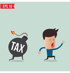 Businessman run away from tax bomb vector