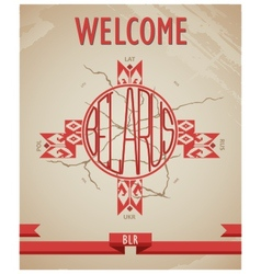 Historical grunge poster welcome to belarus vector