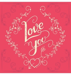Love you hand-lettering card vector