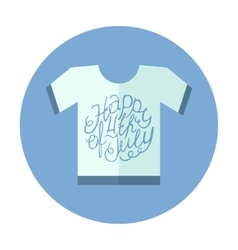 Flat style t-shirt icon with lettering element vector