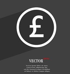 Pound sterling icon symbol flat modern web design vector