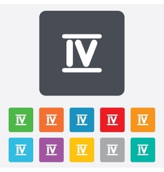 Roman numeral four icon roman number four sign vector
