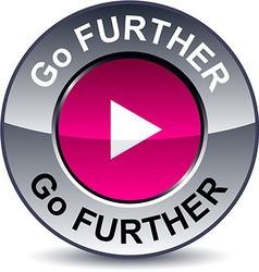 Go further round button vector