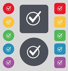 Check mark tik icon sign a set of 12 colored vector