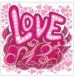 Love hearts hand lettering and doodles elements vector