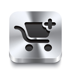 Square metal button - shopping cart add icon vector