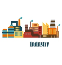 Industrial buildings flat design vector
