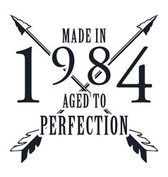 Aged to perfection t-shirt graphics vector