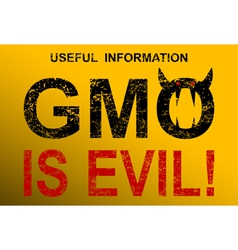 Gmo is evil vector