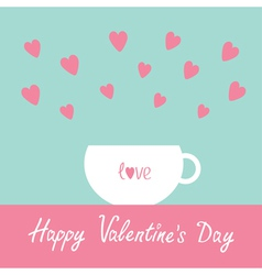 Teacup with hearts happy valentines day vector