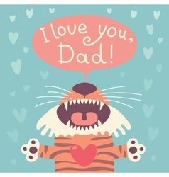 Card happy fathers day with funny tiger cub vector
