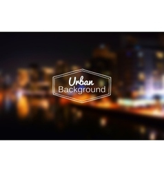 Blurred urban background night city vector