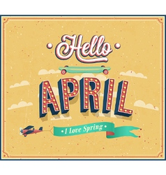 Hello april typographic design vector