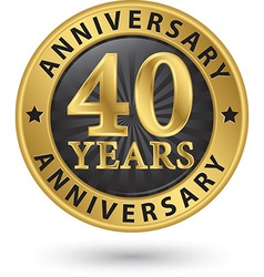 40 years anniversary gold label vector