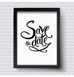 Conceptual save the date texts on a frame vector