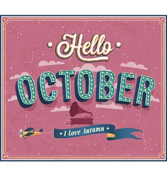 Hello october typographic design vector