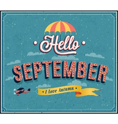 Hello september typographic design vector