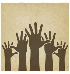 Hands up symbol old background vector