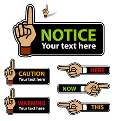 Warning forefinger and pointing hand labels vector