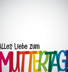 Bright typographic german happy mothers day card vector