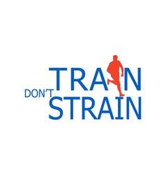 Runner silhouette running train dont strain vector