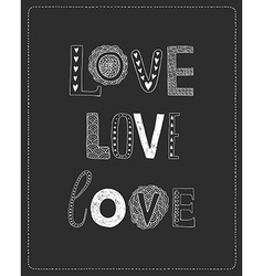 Love greeting card with hand drawn letters vector