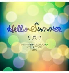 Hello summer summertime blurred background vector