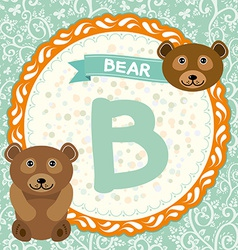 Abc animals b is bear childrens english alphabet vector