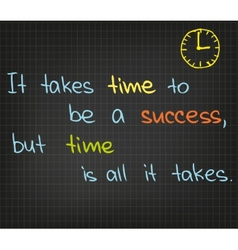 It takes time to be a success vector