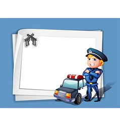 A policeman with a police car beside a blank paper vector