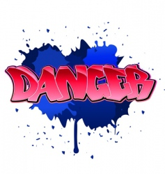 Danger graffiti background vector