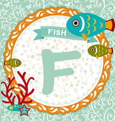 Abc animals f is fish childrens english alphabet vector