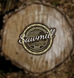 Sawmill badges logos and labels for any use vector