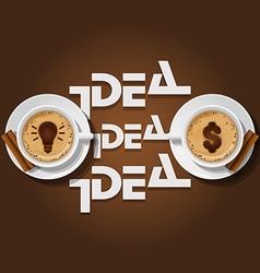 Cappuccino cup with words idea vector
