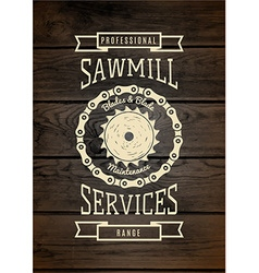 Sawmill service badges logos and labels for any vector