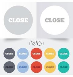 Close sign icon cancel symbol vector