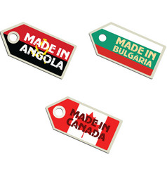 Label made in angola bulgaria canada vector