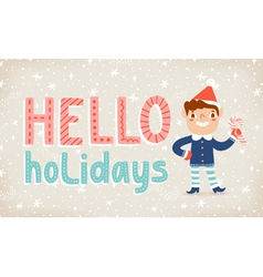 Hello holidays vector