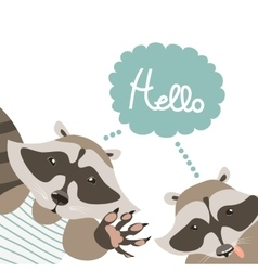 Funny raccoons say hello vector