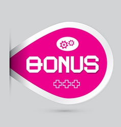 Pink bonus label isolated on light background vector