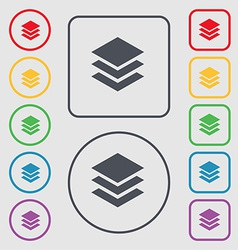 Layers icon sign symbol on the round and square vector