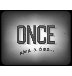 Once upon a time vector