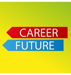 Color arrows career future on fresh background vector