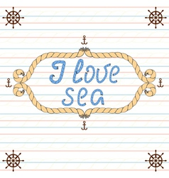 Frame i love sea vector