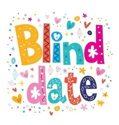 Blind date vector